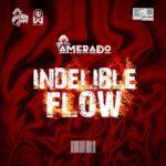 Amerado - Indelible