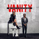 MzVee ft Kelvin Boy - Vanity (Official Video)