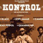 D-Black - Kontrol ft Kofi Jamar X Dead Peepol X Quamina MP X Comidoh