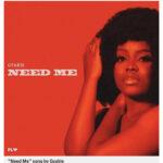 Gyakie - Need Me (Prod. By Sosa)