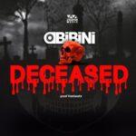 Obibini - Deceased (Amerado Diss)