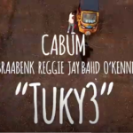 Cabum – Tukye Ft Braa Benk, Reggie, Jay Bahd, O'Kenneth (Official Video)