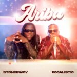 Stonebwoy - Ariba Ft Focalistic (Official Video)