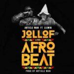 Article Wan - Jollof And Afrobeat Ft LilWin