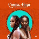 MzVee - Coming Home Ft Tiwa Savage