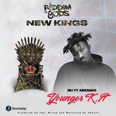 JMJ Younger K A Ft Amerado Riddim Of The Gods New Kings