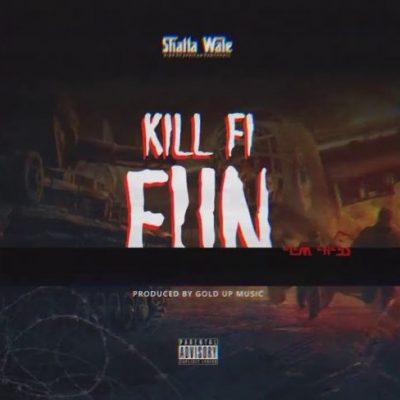 Shatta Wale KillForFun cover art 500x488 1