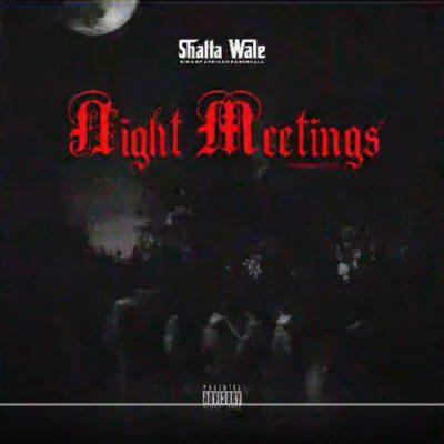 Shatta Wale Night Meetings