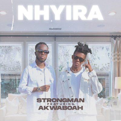 Strongman Nhyira Ft Akwaboah mp3 image