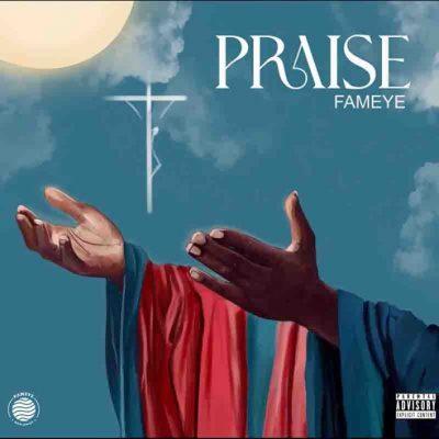fameye praise