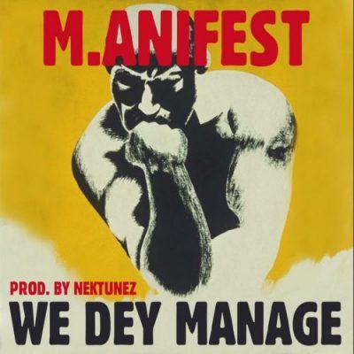m anifest we dey manage 500x500 1